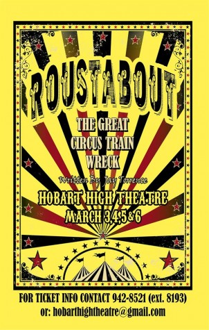 "HHS – First High School to Present ""Roustabout: The Great Circus Trainwreck!"""